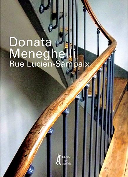 Rue Lucien-Sampaix, Donata Meneghelli